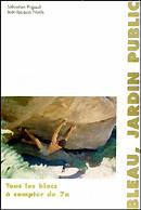 Grimporama fontainebleau topos en ligne for Jardin public pdf